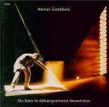 GOEBBELS - Goebbels - Ou bien le débarquement désastreux