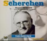 BERLIOZ - Scherchen - Les Troyens