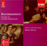 RACHMANINOV - Milkov - Liturgie de Saint Jean Chrisostome, pour chœur op