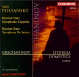 GRECHANINOV - Polyanskii - Liturgia domestica op.79