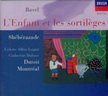RAVEL - Dutoit - L'enfant et les sortilèges, fantaisie lyrique