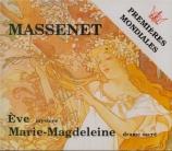 MASSENET - Loré - Marie-Magdeleine, drame sacrée en 3 actes