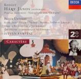 KODALY - Kertesz - Hary Janos, opéra