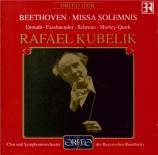 BEETHOVEN - Kubelik - Missa solemnis op.123 (live München, 10 - 3 - 1977) live München, 10 - 3 - 1977