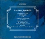 VERDI - Kleiber - Otello, opéra en quatre actes live Scala di Milano 1976