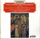 GRETCHANINOV - Shcheglov - Liturgy of St John Chrysostom op.13-1