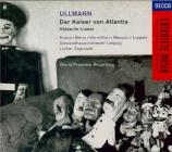 ULLMANN - Zagrosek - Der Kaiser von Atlantis
