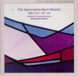 The Apocryphal Bach Motets BWV.Anh.159 et BWV.Anh.165