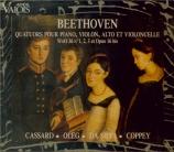 BEETHOVEN - Cassard - Quatuor avec piano en mi bémol majeur WoO 36 n°1