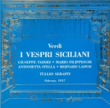 VERDI - Serafin - I vespri siciliani, opéra en cinq actes (version 1855 Live Palermo18 - 06 - 1957