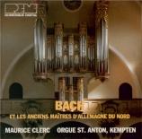 Bach et les anciens maîtres d'Allemagne du Nord