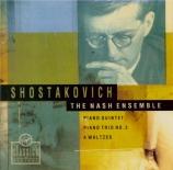 CHOSTAKOVITCH - Nash Ensemble - Quintette avec piano op.57