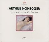 HONEGGER - Venzago - Les aventures du Roi Pausole, opérette H.76