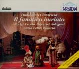 CIMAROSA - Cillario - Il fanatico Burlato