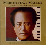 Mahler plays Mahler, the Welte-Mignon Piano Rolls
