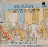 MOZART - Quatuor Mosaïqu - Quintette pour clarinette et cordes en la maj