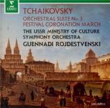 TCHAIKOVSKY - Rozhdestvensky - Suite pour orchestre n°3 en sol majeur op