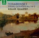 TCHAIKOVSKY - Keller Quartet - Quatuor à cordes n°1 en ré majeur op.11