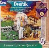 DVORAK - Lindsay String - Quatuor à cordes n°12 en fa majeur op.96 B.17
