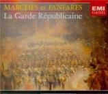 Marches et fanfares - La Garde Républicaine