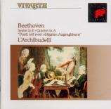 BEETHOVEN - Archibudelli - Sextuor avec vents en mi bémol majeur op.81b