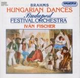 BRAHMS - Fischer - Danses hongroises n°1-21 WoO.1 : orchestration