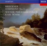 BRUCKNER - Böhm - Symphonie n°3 en ré mineur WAB 103 version Novak de 1889