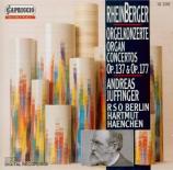 RHEINBERGER - Juffinger - Concerto pour orgue et orchestre n°1 en fa maj