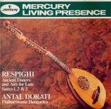RESPIGHI - Dorati - Airs et danses anciens (Suites pour orchestre)