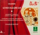 CHABRIER - Dutoit - Le roi malgré lui