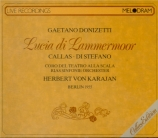 DONIZETTI - Karajan - Lucia di Lammermoor (live Berlin, 29 - 9 - 1955) live Berlin, 29 - 9 - 1955