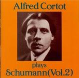 Alfred Cortot plays Schumann vol.2