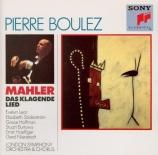 MAHLER - Boulez - Das klagende Lied (Le chant plaintif), cantate profane
