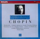 CHOPIN - Arrau - Rondo à la Krakowiak, pour piano en fa majeur op.14