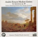 GRETRY - Haydn Quartet - Six quatuors à cordes op.3
