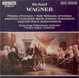 WAGNER - Kojian - Ouverture pour orchestre en ut majeur WWV.39 'Polonia'