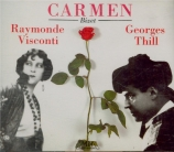 BIZET - Cohen - Carmen, opéra comique WD.31 (version abrégée) version abrégée