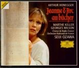 HONEGGER - Ozawa - Jeanne d'arc au bûcher, oratorio H.99