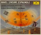 RAVEL - Maazel - L'heure espagnole, opéra