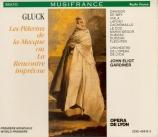 GLUCK - Gardiner - Les pélerins de la Mecque