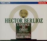 BERLIOZ - Inbal - L'enfance du Christ op.25