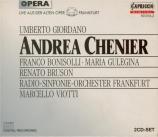 GIORDANO - Viotti - Andrea Chénier (live Frankfurt) live Frankfurt