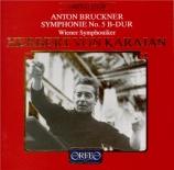 BRUCKNER - Karajan - Symphonie n°5 en si bémol majeur WAB 105