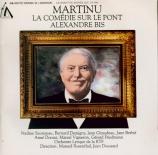 MARTINU - Rosenthal - Comédie sur le pont (La) (Comedy on the bridge)
