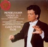 MENDELSSOHN-BARTHOLDY - Flor - Symphonie n°2, pour chœur et orchestre en