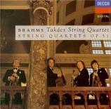 BRAHMS - Takacs Quartet - Quatuor à cordes n°1 en do mineur op.51 n°1