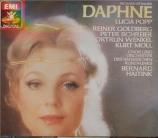STRAUSS - Haitink - Daphné, opéra op.82