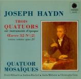 HAYDN - Quatuor Mosaïqu - Quatuor à cordes n°32 en do majeur op.20 n°2 H