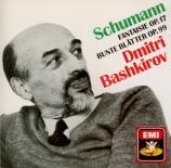 SCHUMANN - Bashkirov - Fantaisie pour piano en do majeur op.17