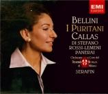 BELLINI - Serafin - I puritani (Les puritains)